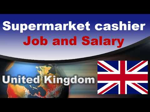 Supermarket Cashier Salary In The UK - Jobs And Wages In The United Kingdom