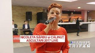 Nicoleta Sarbu si Calinut - Colaj Ascultari 2017 LIVE nunta Nicoleta si Sorin Negoitescu