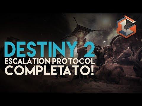 Destiny 2 Escalation Protocol | COMPLETATO | In 9 contro il Boss!