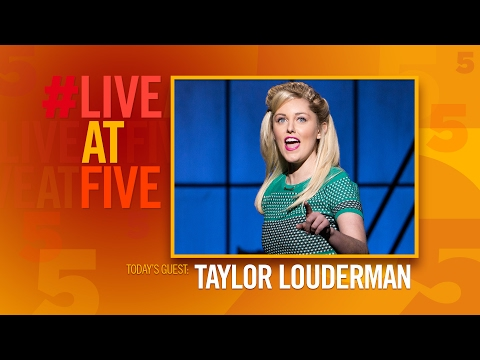 Broadway.com LiveatFive with Taylor Louderman of KINKY BOOTS
