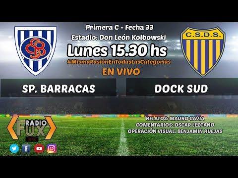 Sp. Barracas vs Dock Sud en VIVO - Primera C