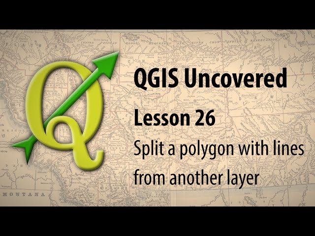 QGIS lesson 26 – Splitting a polygon with lines from another