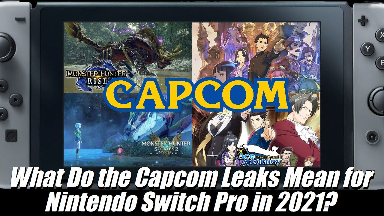 Trouble for Nintendo Switch Pro in 2021? What the Capcom Leaks Say About its Release Date (ft. MVG)
