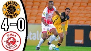 KAIZER CHIEFS VS SIMBA SC 4 - 0/ GOALS AND EXTENDED HIGHLIGHTS