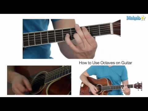 How to Use Octaves on Guitar