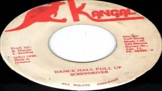 Screwdriver-Dance Hall Full Up (Kangal)