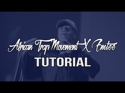 How To Make A African Trap Movement x Emtee Type Beat (FL STUDIO Tutorial)  ATM