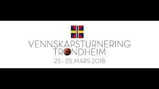 Sverresborg Hoops G04 - Östersund G04 - Vennskapsturnering 22. - 24. mars 2018