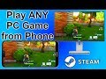How to Play ANY PC Game From On Your Phone (Steam in Home Streaming Mobile)