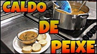 COMO FAZER UM DELICIOSO CALDO DE PEIXE !!!#44