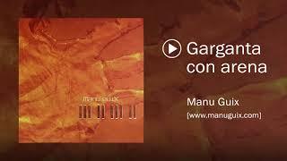 Manu Guix Garganta Con Arena Youtube