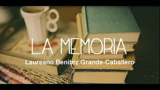 la memoria de Laureano Benitez Grande Caballero Grinbuzz