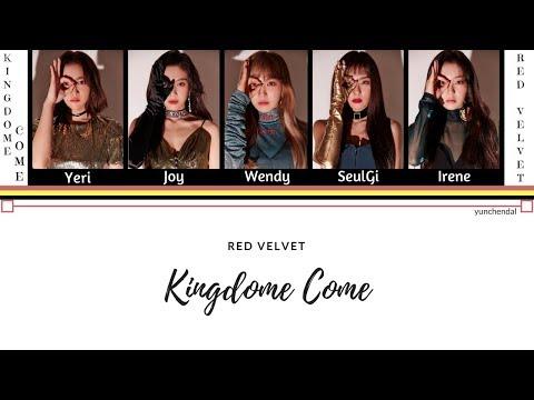 Red Velvet (레드벨벳) - Kingdom Come (킹덤 컴) Color Coded Han/Rom/Vostfr Lyrics