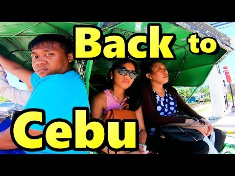 Arriving Cebu Philippines Back to Reality Filipina Life