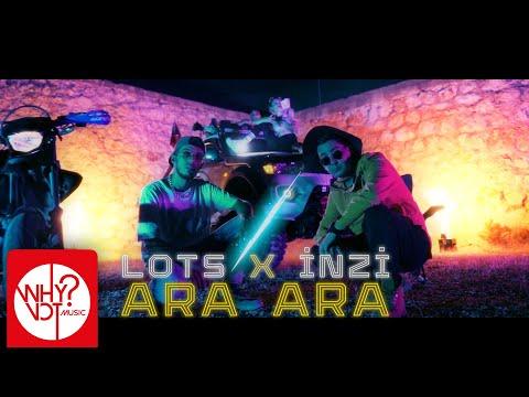 Lots X İnzi - Ara Ara (prod. by Gokhan Ekinci)
