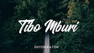 Gambar cover GUYONWATON - TIBO MBURI [ LIRIK HD UNOFFICIAL ]