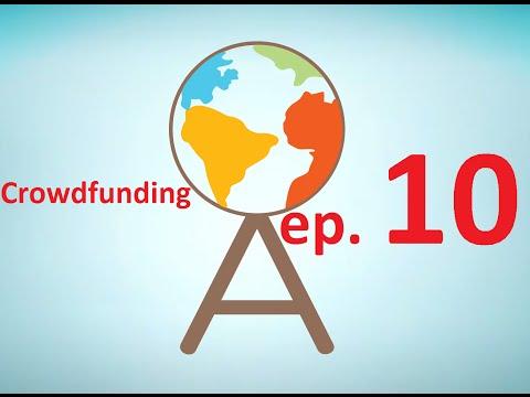 Episode 10: Crowdfunding. Kickstarter vs. Indiegogo?
