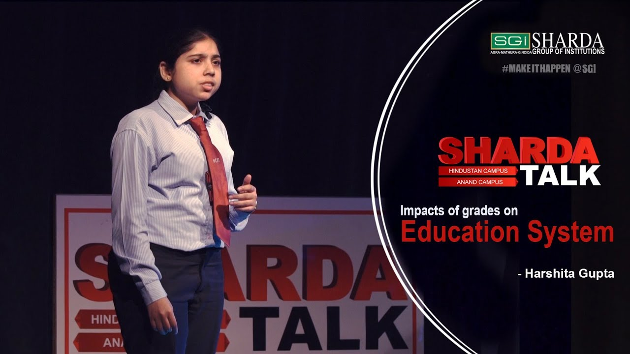 Episode 4 : Sharda Talk | Impacts Of Grades on Education System By Harshita Gupta