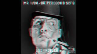 Sefa Mr. Ivex LSD Problem.mp3