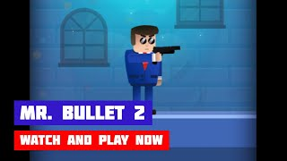 Mr. Bullet 2 · Game · Gameplay