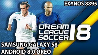 Samsung Galaxy S8 (Exynos, Oreo) - Dream League Soccer 2018 - Test