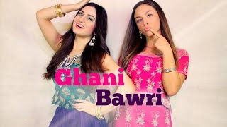 Dance on: Ghani Bawri (Elif Khan ft. Loreta Gucati)