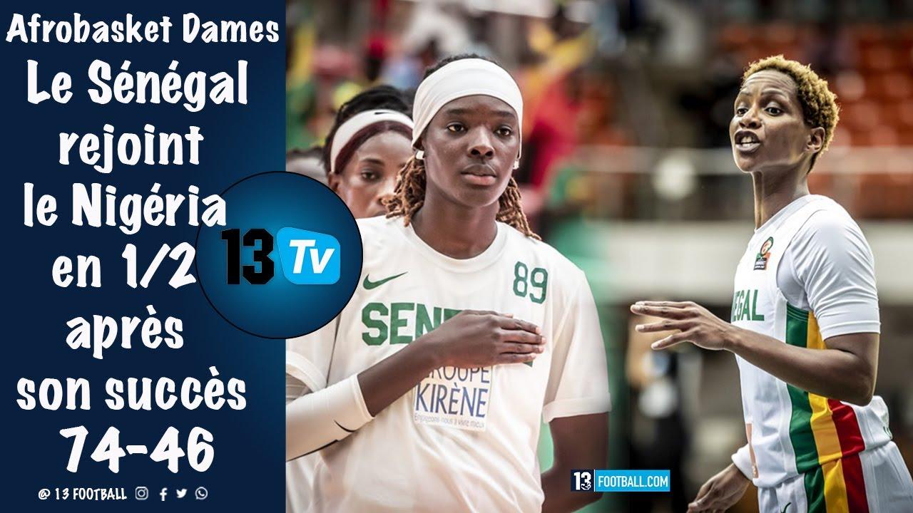 Afrobasket Dames : Le Sénégal rejoint le Nigéria en 1/2 après son succès 74-46
