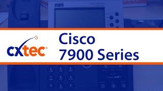 The Cisco 7900 Series