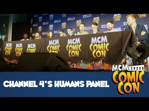 Channel 4's Humans Panel at MCM London Comic Con (Oct 2016)
