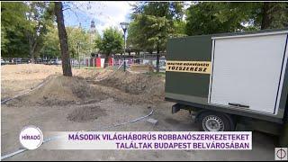 Második világháborús robbanószerkezeteket találtak Budapest belvárosában
