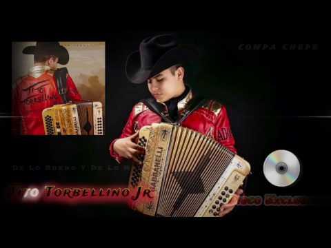 De Lo Bueno Y De Lo Malo - Tito Torbellino Jr (Disco 2017 Estudio)