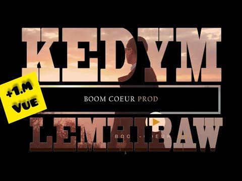 KEDYM - Lemhibaw - (clip officiel)