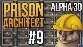 Let's Play Prison Architect - Part 9 - Health is a word! ★ Prison Architect Gameplay (Alpha 30)
