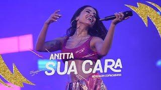 Baixar Anitta - Sua Cara   Réveillon Copacabana