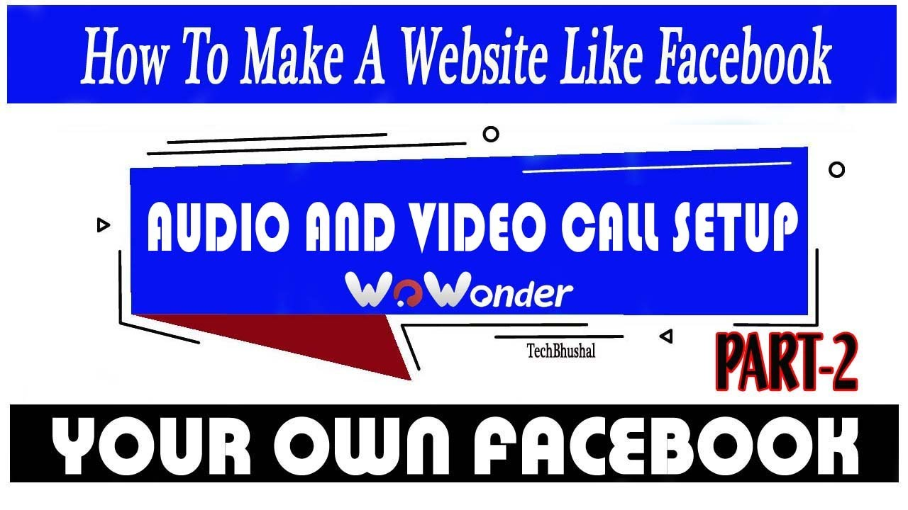 How to make website like facebook  audio call video call set up  Wowonder Part 2