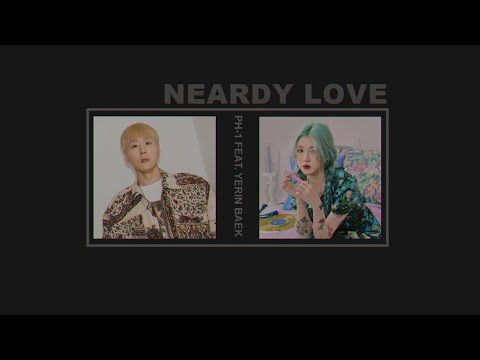 [HAN ll ENG ll THAI SUB] pH - 1 feat. Baek Yerin - Nerdy Love