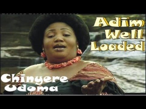 Chinyere Udoma - Vol I - Adim Well Loaded - Nigerian gospel music