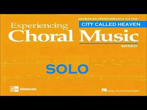 City Called Heaven SOLO satb