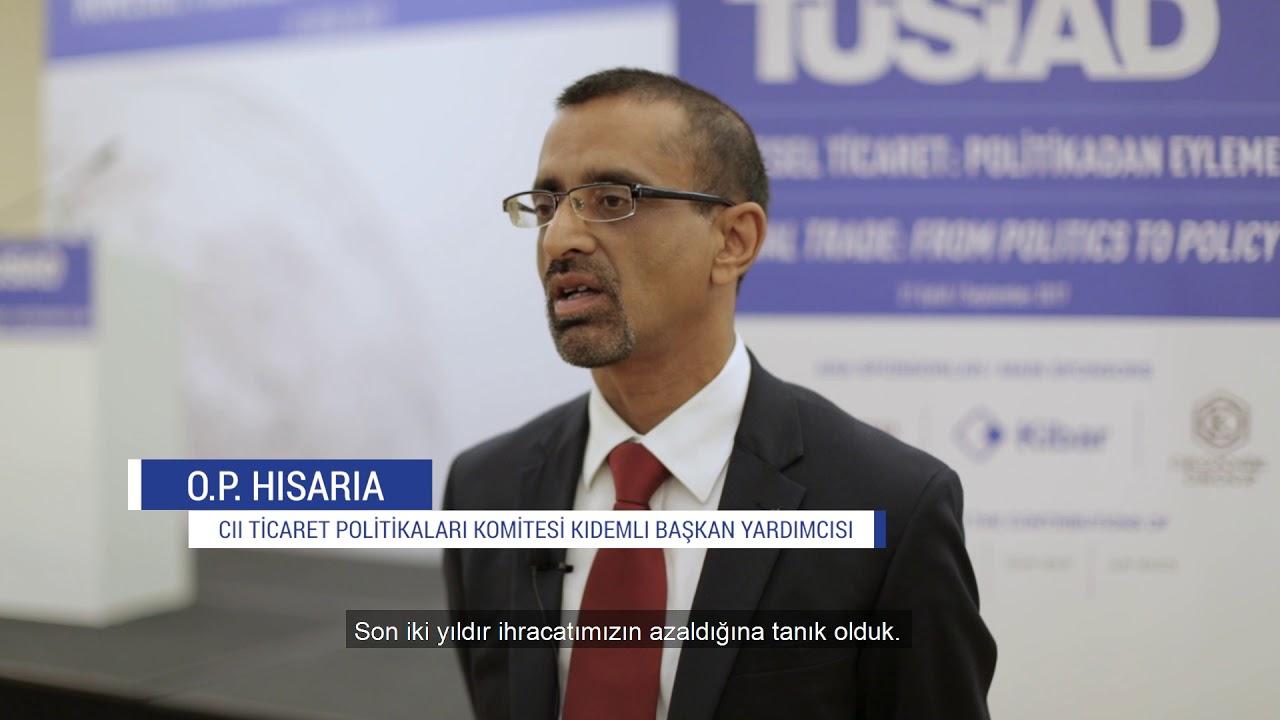 TÜSİAD Küresel Ticaret Konferansı - CII Ticaret Politikaları Komitesi Kıdemli Bşk Yrd O. P.  Hisaria
