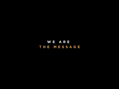 We Are The Message