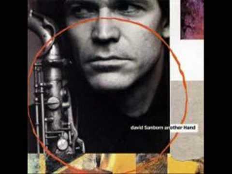 David Sanborn - First Song