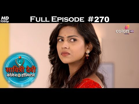 Savitri Devi College & Hospital - 22nd May 2018 - सावित्री देवी कॉलेज & हॉस्पिटल - Full Episode