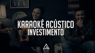 Matheus & Kauan - Investimento - PLAYBACK ACÚSTICO
