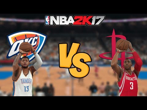 NBA 2K17 - Oklahoma City Thunder vs. Houston Rockets - Full Gameplay (Updated Rosters)