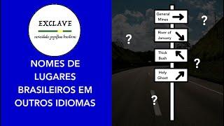 Nomes de lugares brasileiros em outros idiomas (feat. Esperanto do Zero!)🇧🇷