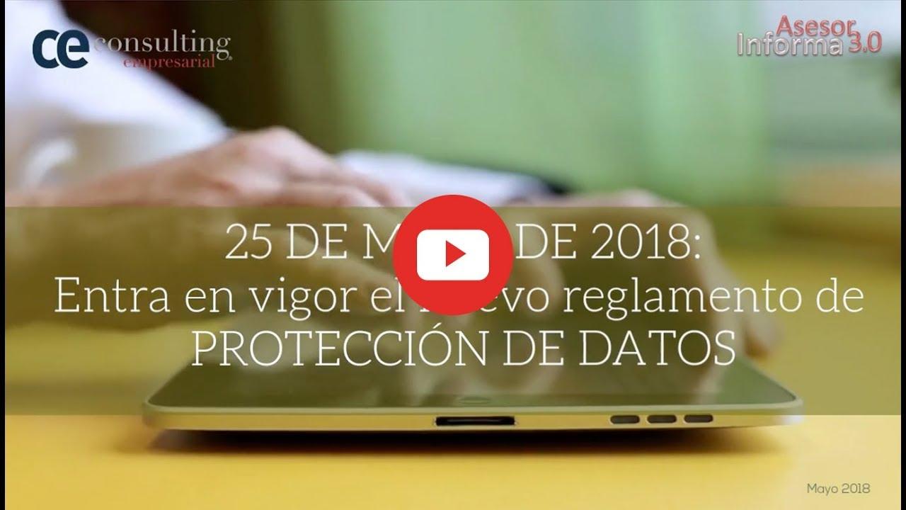 25 de mayo: Entra en vigor el nuevo reglamento de Protección de Datos | Asesor Informa 3.0