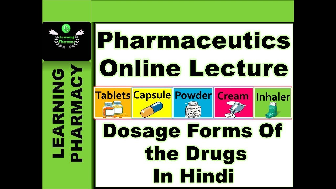 Pharmaceutics CH-1 | Dosage Forms Of The Drugs | Pharmacy Online Lecture