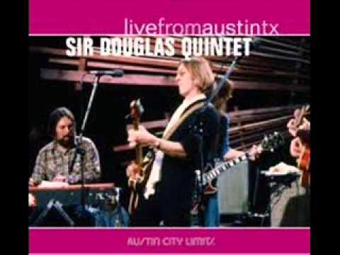 Sir Douglas Quintet - (Is Anybody Goin' To) San Antone