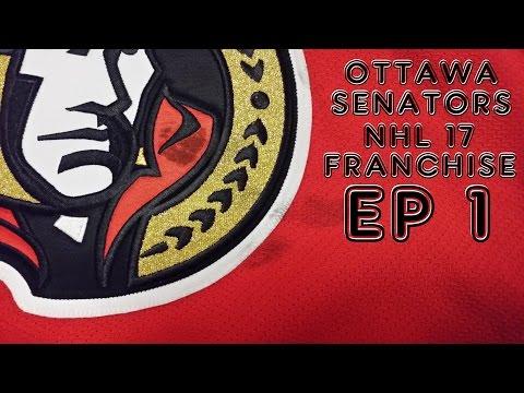 NHL 17 Ottawa Senators Franchise Mode [EP1,S1]-Opening Night Comeback!!!!