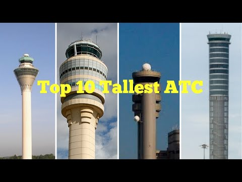 Top 10 Tallest Air Traffic Control Towers In The World   ATC